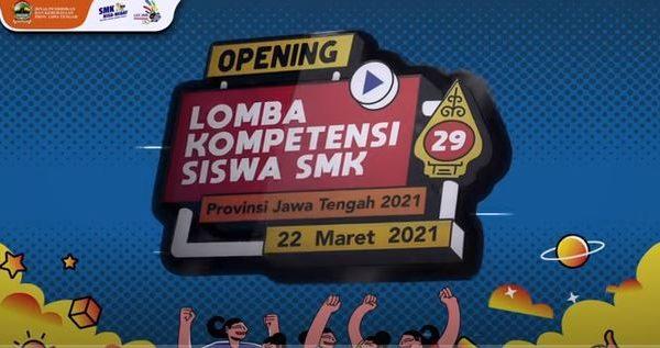 LKS SMK XXIX Tahun 2021 Propinsi Jawa Tengah